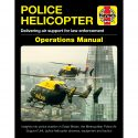Haynes publishes new Police Helicopter Operations Manual